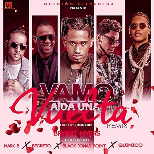 Vamo a da una Vuelta (feat. Quimico Ultra Mega, Secreto El Famoso Biberon, Black Jonas point & mark b) (Remix)