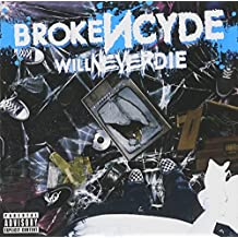 Will Never Die by Brokencyde (2010-11-09)