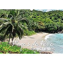 Plages De Reve Seychelles 2017: Les Plus Belles Plages Des Iles Mahe, Praslin Et La Digue