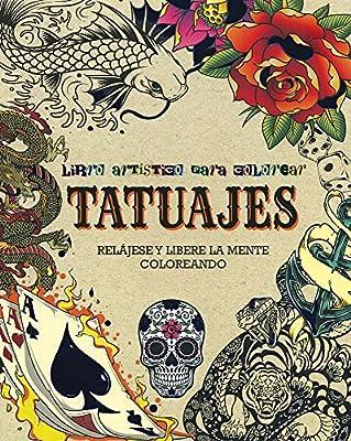 Tatuajes. Libro Artístico Para Colorear: Amazon.es: Vv.Aa.: Libros