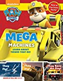 img - for PAW Patrol: Mega Machines: Explore Awesome Things That Go with Ryder and the Pups! (Show & Tell Me) book / textbook / text book