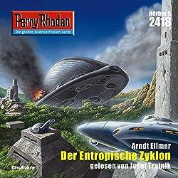 Der Entropische Zyklon (Perry Rhodan 2418)