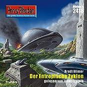 Der Entropische Zyklon (Perry Rhodan 2418) | Arndt Ellmer