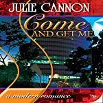 Come and Get Me | Julie Cannon