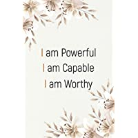 I Am Powerful I Am Capable I Am Worthy: Wide Blank Ruled Lined Notebook/Journal, Great Gift Idea with Inspiration and…