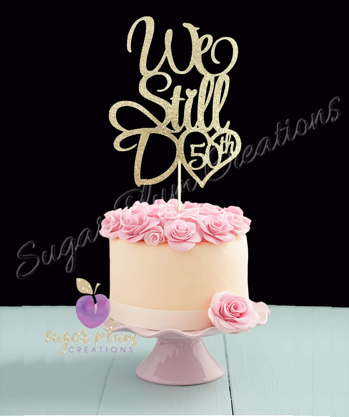 Incredible Amazon Com We Still Do 50Th Anniversary Cake Topper Arts Crafts Funny Birthday Cards Online Drosicarndamsfinfo