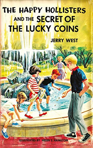 The Happy Hollisters and the Secret of the Lucky Coins: (Volume 22) by [West, Jerry]