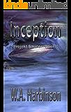 Inception - Projekt Saucer Book 1
