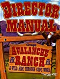 Avalanche Ranch Director Manual, , 0764432494