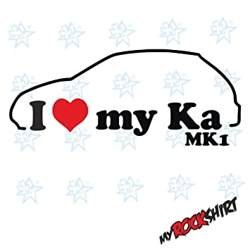 X I Love My Ford Ka Mk Year Of Manufacture