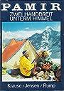 Pamir - Zwei Handbreit unterm Himmel - Jensen Krause, Rump