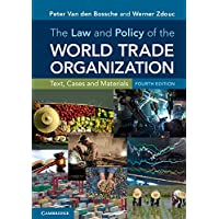 The Law and Policy of the World Trade Organization: Text, Cases and Materials