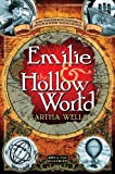 Emilie and the Hollow World (Strange Chemistry)