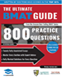 The Ultimate BMAT Guide: 800 Practice Questions: Fully Worked Solutions, Time Saving Techniques, Score Boosting Strategies, 12 Annotated Essays, 2018 Edition ... (BioMedical Admissions Test) UniAdmissions