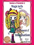 Magic in Us. the Power of Imagination, Natalie Tinti, 0983088411
