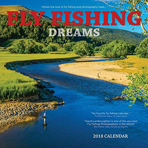 Fly Fishing Dreams 2018 Wall Calendar