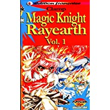 Magic Knight Rayearth T.1