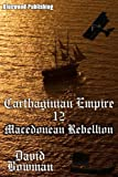Carthaginian Empire 12 - Macedonian Rebellion
