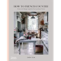 How to French Country: Colour and design inspiration from southwest France