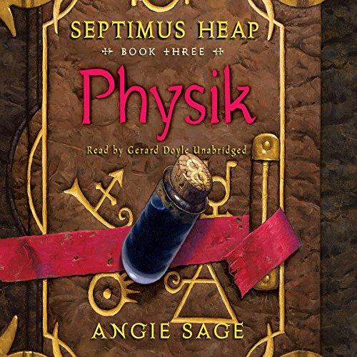 Physik  (Septimus Heap Series, Book 3)