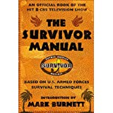 The Survivor Manual: An Official Book of the Hit CBS Television Show