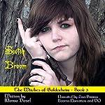 Scotch Broom: Witches of Galdorheim (Volume 3)   Marva Dasef