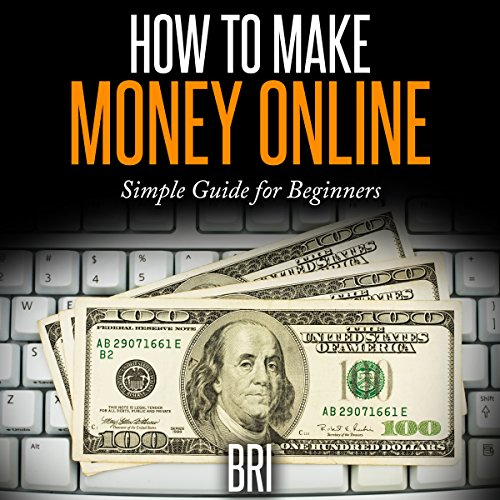 How to Make Money Online: Simple Guide for Beginners