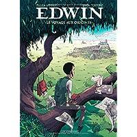 Le Voyage aux origines - tome 0 - Edwin, Le Voyage aux origines