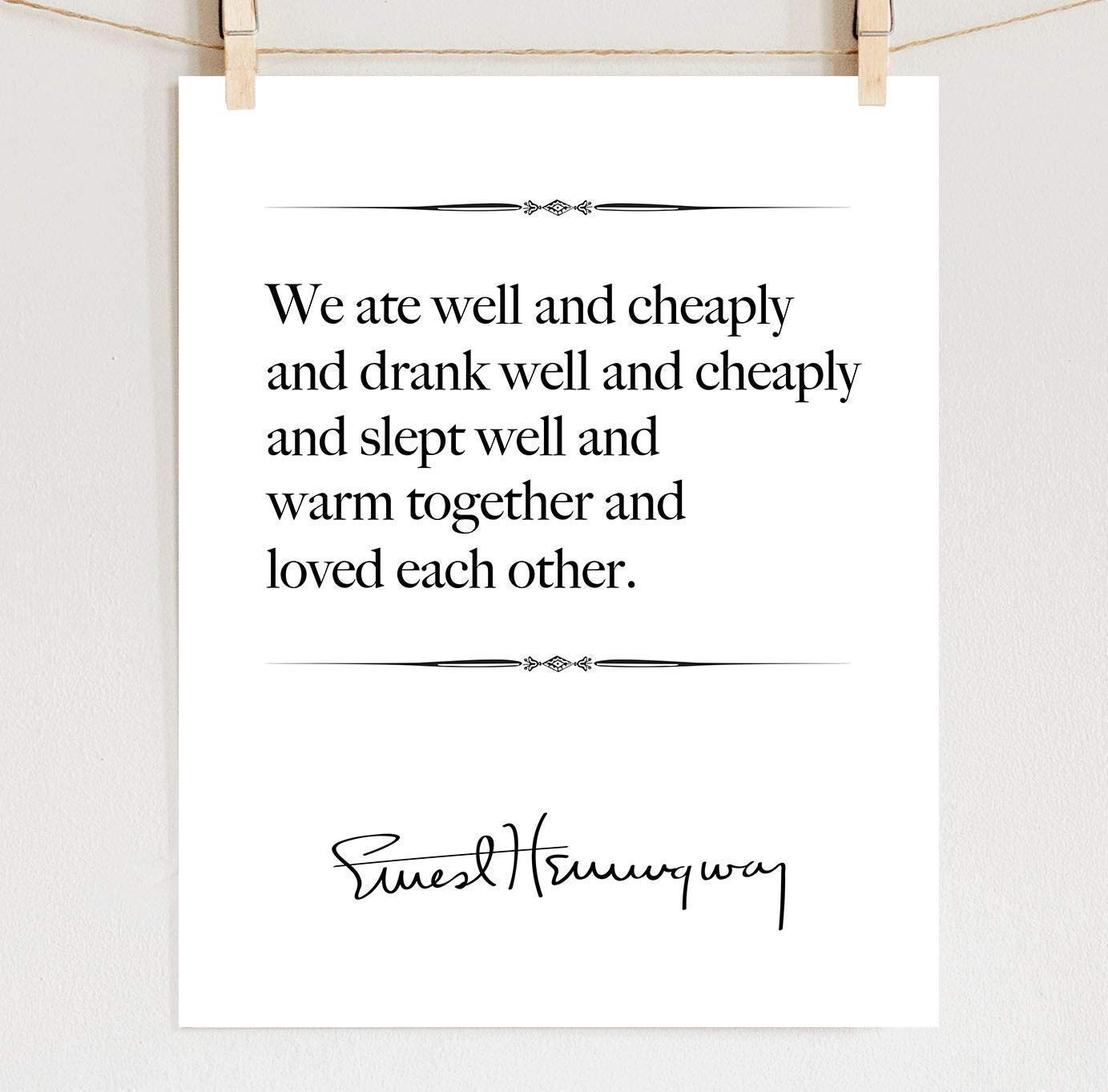 Amazoncom Ernest Hemingway Print Fine Art Love Quote Wall Art