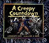 A Creepy Countdown, Charlotte S. Huck, 0688154603