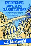 img - for Engineering Rock Mass Classifications: A Complete Manual for Engineers and Geologists in Mining, Civil, and Petroleum Engineering book / textbook / text book