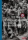 Les Françaises au coeur de la Guerre (1939-1945) par Morin-Rotureau