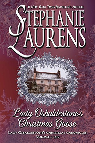 Lady Osbaldestone's Christmas Goose (Lady Osbaldestone's Christmas Chronicles Book 1)