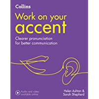 Collins Work On Your - Accent: B1-C2 [Second Edition]
