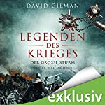 Legenden des Krieges: Der große Sturm (Thomas Blackstone 4) | David Gilman