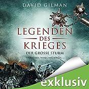 Legenden des Krieges: Der große Sturm (Thomas Blackstone 4)   David Gilman
