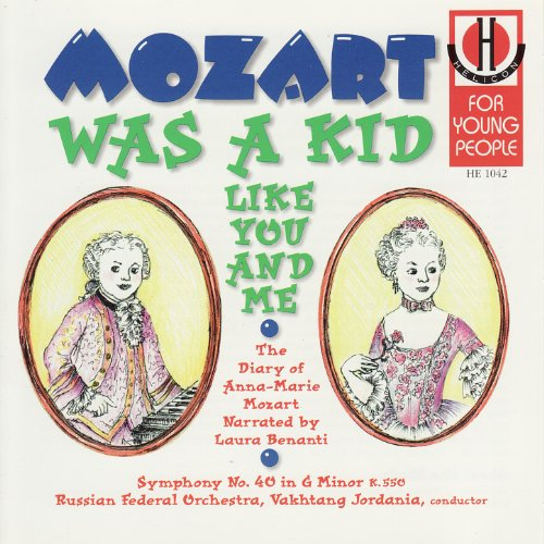 Mozart Was a Kid Like You and Me