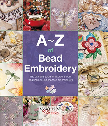 A-Z of Bead Embroidery (A-Z of Needlecraft) -