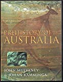 img - for PREHISTORY OF AUSTRALIA by John Mulvaney (1999-11-06) book / textbook / text book