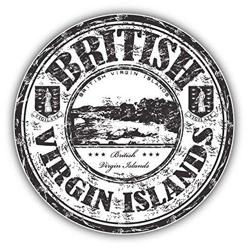 (British Virgin Islands Grunge Rubber Stamp Vinyl Decal Bumper Sticker 5'' X 5'')