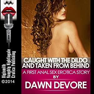 Caught with the Dildo and Taken from Behind Audiobook