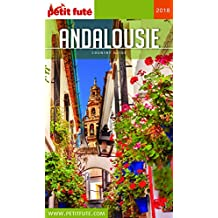 ANDALOUSIE 2018 Petit Futé (Country Guide) (French Edition)
