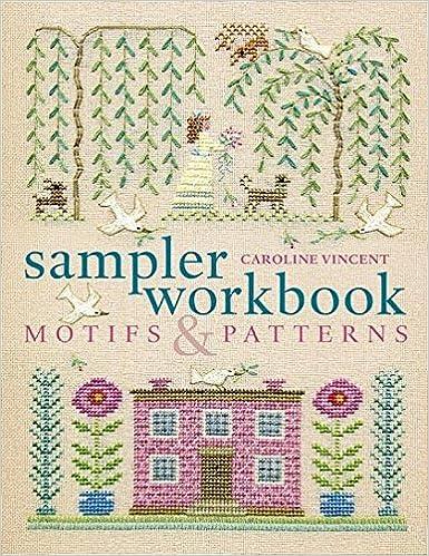Sampler workbook: motifs and patterns | cross stitch books, cross.