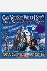 Can You See What I See?: On a Scary Scary Night: Picture Puzzles to Search and Solve Hardcover