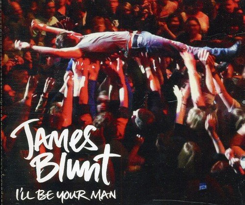James Blunt - I\'ll Be Your Man (Maxi) (Germany - Import)
