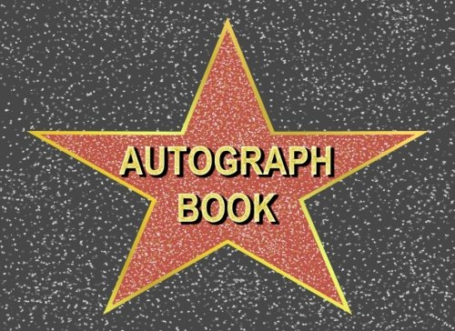 Download Autograph Book: Hollywood Walk of Fame Star Autograph Book for Adults & Kids, 100 Blank Pages pdf epub