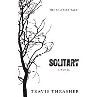 Solitary: A Novel (The Solitary Tales)