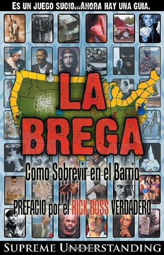 Download La Brega: Como Sobrevivir en el Barrio (Spanish Edition) PDF