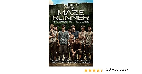 Amazon inside the maze runner the guide to the glade ebook amazon inside the maze runner the guide to the glade ebook random house kindle store fandeluxe Gallery