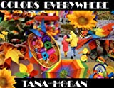 Colors Everywhere, Tana Hoban, 0688127622